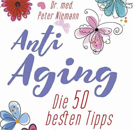 50 Tipps gegen Altern